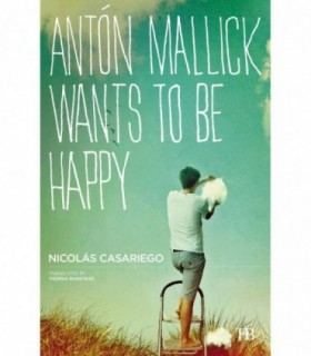 ANTÓN MALLICK WANTS TO BE HAPP
