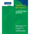 CONDITIONAL, NO PROBLEM!